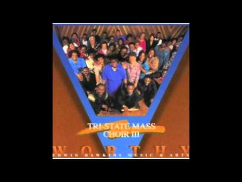 If You Come To Him (Come To Jesus) - Tri State Mass Choir of The Edwin Hawkins Music & Arts