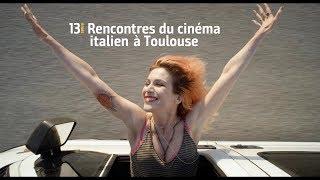 BANDE ANNONCE 2017 - Rencontres du Cinéma Italien à Toulouse