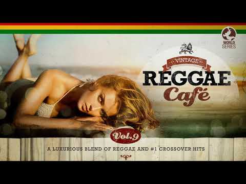 Vintage Reggae Café Vol. 9 – The Sexiest Reggae Songbook