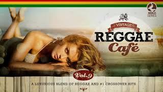 Vintage Reggae Café Vol. 9 - The Sexiest Reggae Songbook