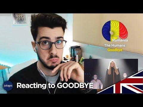 REACTING TO: GOODBYE (The Humans - Romania) - Eurovision 2018 - Jologe