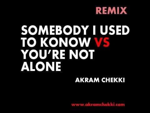 Gotye - Somebody Vs You're Not Alone (Bootleg)   remix by tShak   Akram Chekki