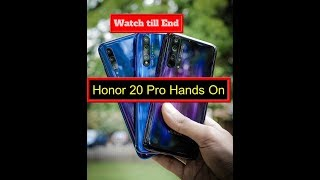 Honor 20 Pro Hands on & First Look