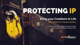 Protecting Intellectual Property   Bring your Creations to Life