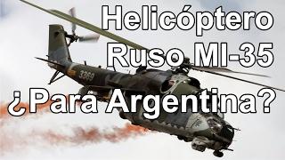 Helicóptero Ruso MI 35 - Para Argentina?