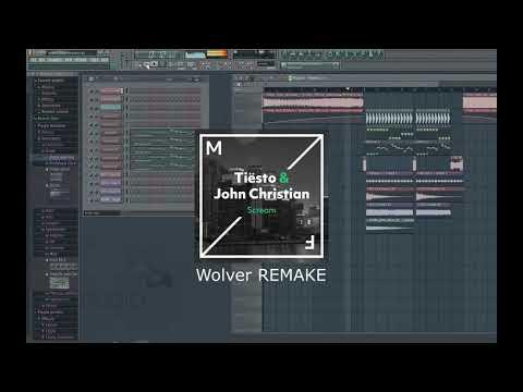 Tiësto & John Christian - Scream (WOLVER REMAKE) !FREE FLP!