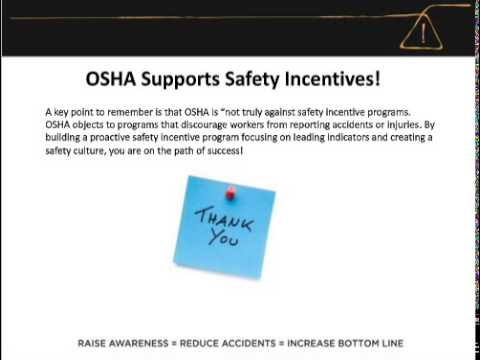 RECORDED WEBINAR OSHA Compliant Safety Incentive Programs   Are you Leading or Lagging