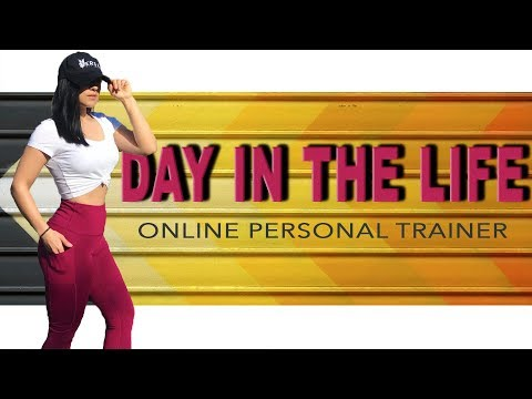DAY IN THE LIFE | Online Personal Trainer