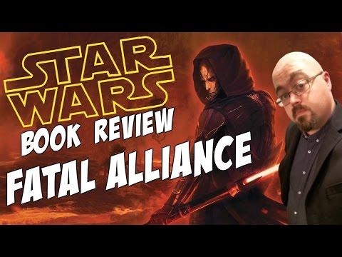 Star Wars Book Review: Fatal Alliance