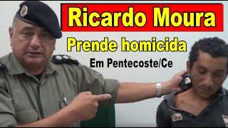 Major Ricardo Moura apresenta homem que matou mulher a facadas em Pentecoste