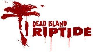 Dead Island Riptide - Teaser-Trailer zur Zombie-Fortsetzung