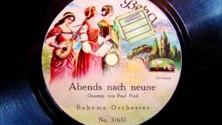 Boheme Orchester - Abends nach neune - Onestep - 1922