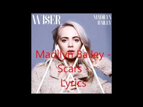 Scars - Madilyn Bailey - Lyrics