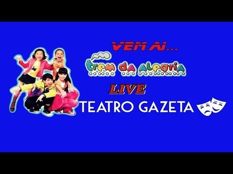 Trem Da Alegria - Live Teatro Gazeta [Teaser]