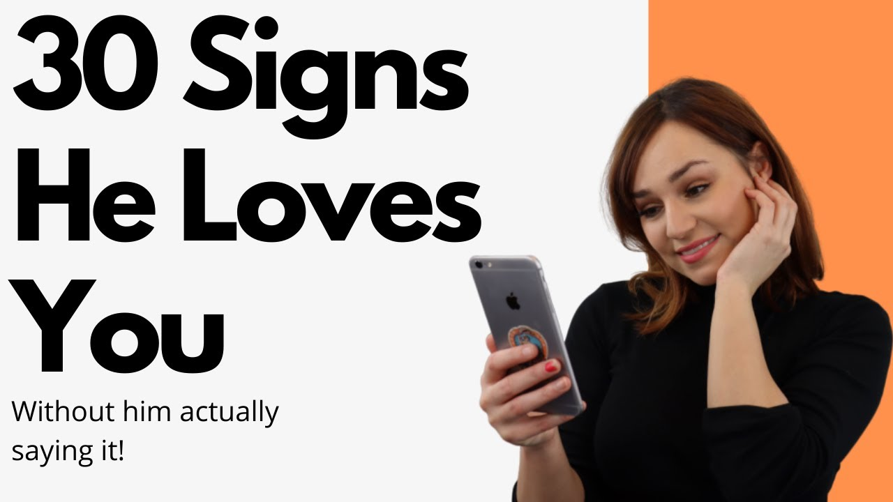 Signs that a boy loves you