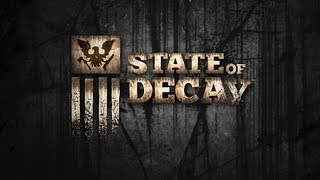 State of Decay - A primeira gameplay!!! (PC / PT-BR)