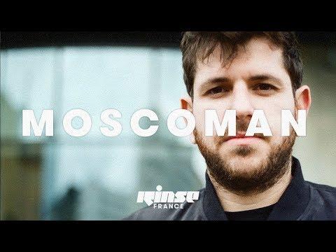 Moscoman (DJ Set) - Rinse France