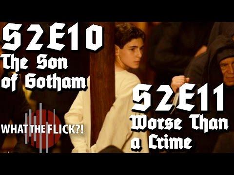 "Gotham ""The Son Of Gotham"" & ""Worse Than A Crime"" (S2E10&11) Review"