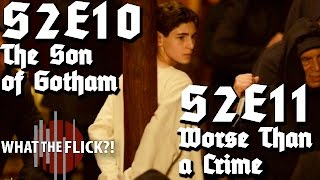 "Gotham ""The Son Of Gotham"" & ""Worse Than A Crime"" (S2E10&11) Review"