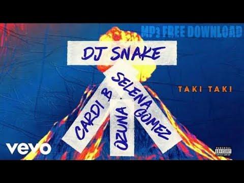 DJ Snake - Taki Taki ft. Selena Gomez, Ozuna, Cardi B [Mp3 Download]