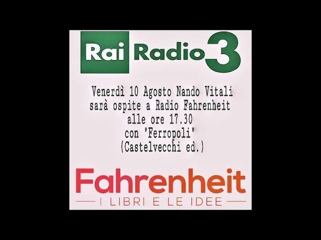 Nando Vitali a Radio Fahrenheit
