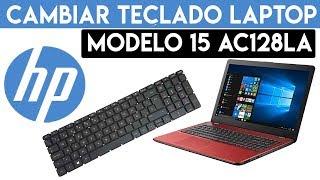 💻 Como CAMBIAR teclado LAPTOP HP 15 ac128la | 2019