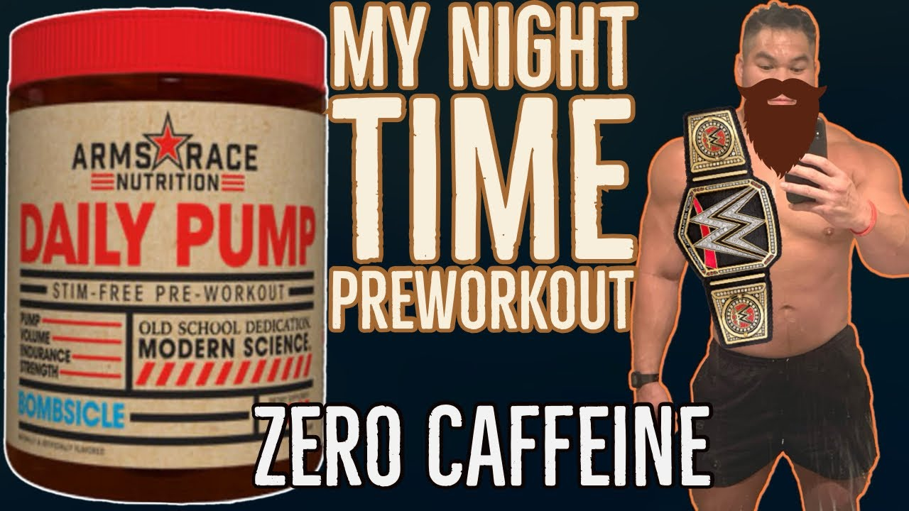 Daily Pump by Arms Race Nutrition| The PreWorkout I use for night time training