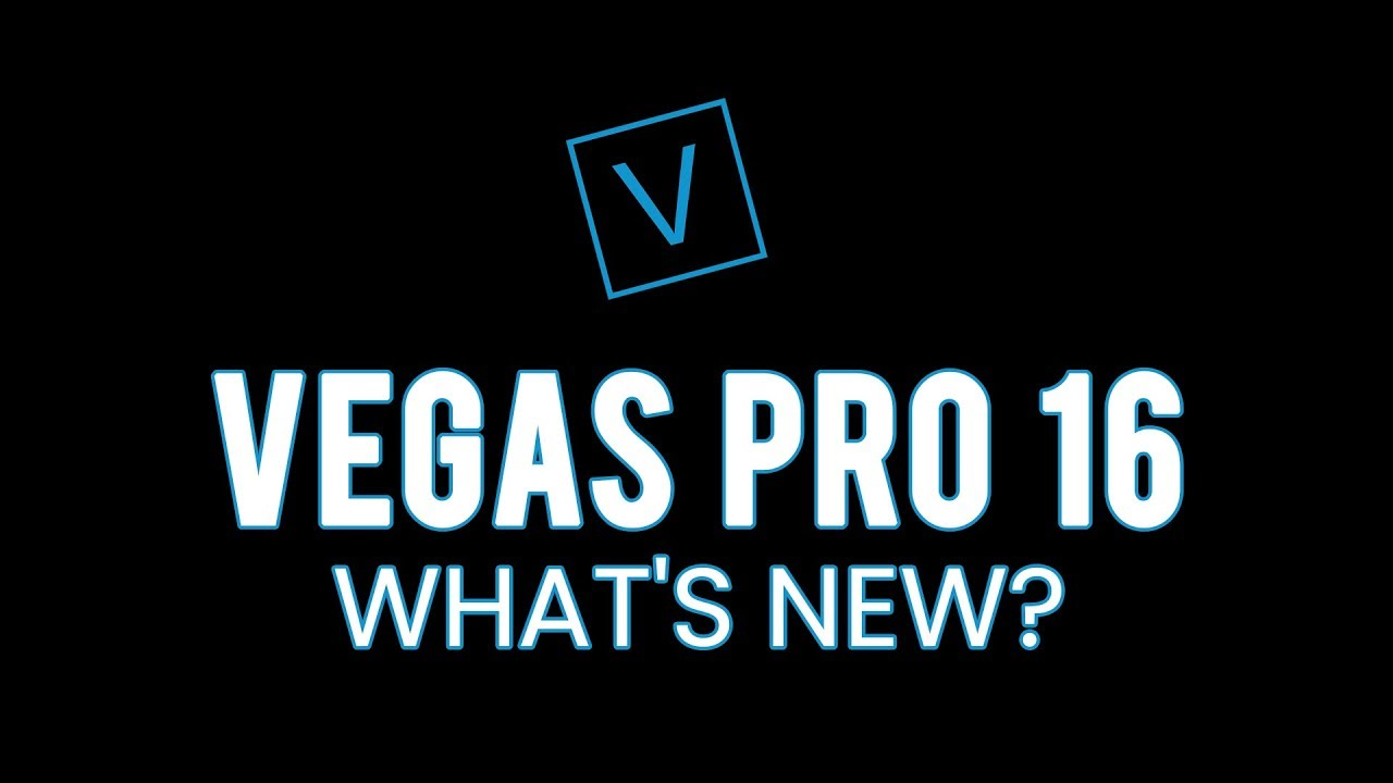 What's New in VEGAS PRO 16 ● Features ( Practical Samples )