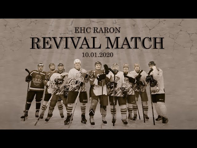 Revival Match - EHC Raron