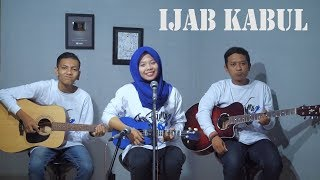 Download Lagu KANGEN BAND - IJAB KABUL Cover by Ferachocolatos ft. Gilang & Bala mp3