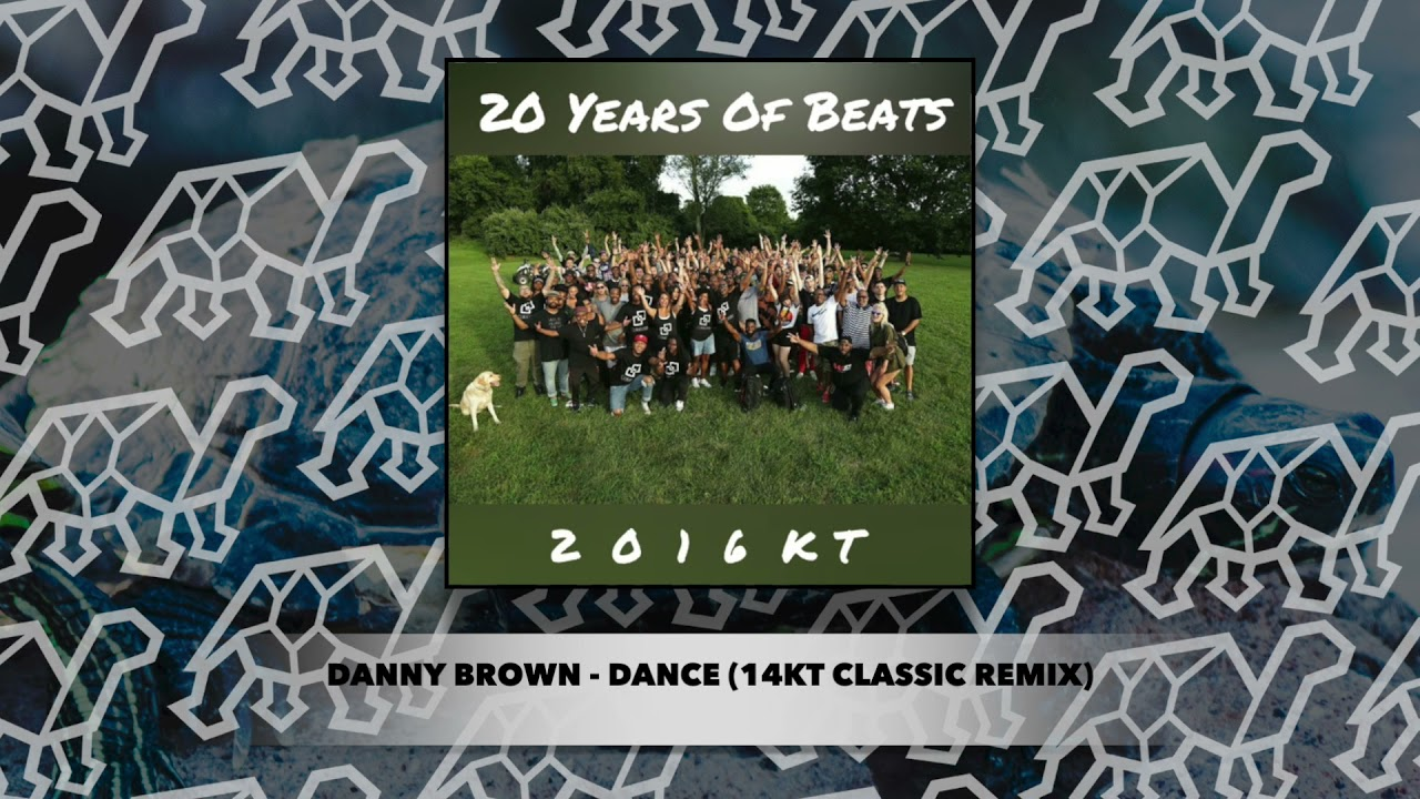 Download Danny Brown - Dance (14KT Classic Remix)