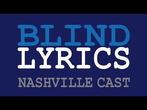 BLIND - Aubrey Peeples / Nashville Cast [lyrics]