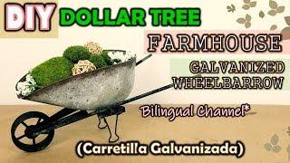 Dollar Tree DIY FARMHOUSE DECOR | GALVANIZED WHEELBARROW | English CC | Carretilla Galvanizada