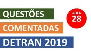 SIMULADO DETRAN QUESTÕES 2019 - AULA 28 #SimuladoLegTransito #Detran2019