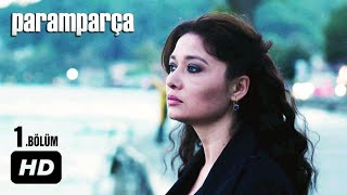 Download Video Paramparça Dizisi - Paramparça 1. Bölüm İzle MP3 3GP MP4
