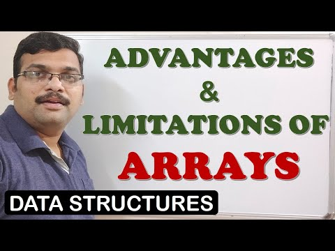 ARRAYS ADVANTAGES & LIMITATIONS - DATA STRUCTURES