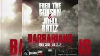 Fred The Godson ft. Joell Ortiz - Barbarains