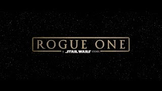 Rogue One:  A Star Wars Story   2016   Trailer #2 HD - Gareth Edwards
