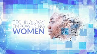 Technology Empowering Women - Why the World Needs Women in Tech | Atefeh Riazi, UN OICT