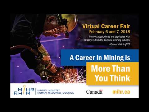MiHR Virtual Career Fair - A Career in Mining is More Than You Think!