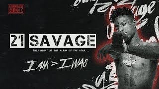 21 Savage的真實人生經歷「I Am Greater Than I Was」|21 Savage