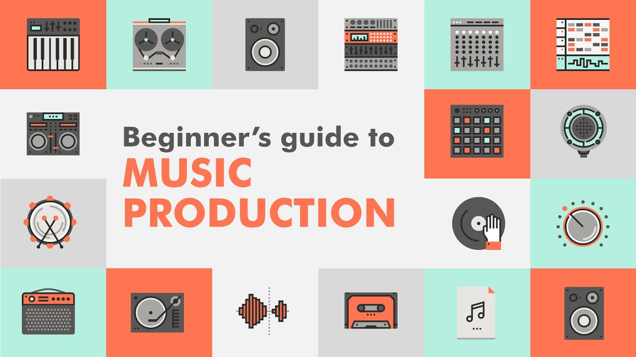 Ultimate Beginner S Guide To Music Production Youtube