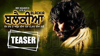 Blackia | Dev Kharoud | New Punjabi Movie | Latest Punjabi Movie 2019 | Punjabi Movie | Gabruu