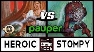Pauper - MONO WHITE HEROIC vs RG AGGRO