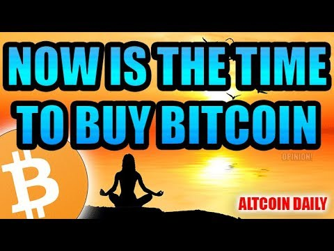 NOW Is The Time To Start Buying Bitcoin [Bitcoin/Cryptocurrency Opinion]