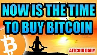 Baixar NOW Is The Time To Start Buying Bitcoin [Bitcoin/Cryptocurrency Opinion]