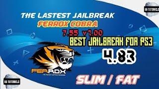 HOW TO JAILBREAK PS3 SLIM/FAT 4.83 NEW 2019 THE LASTEST FERROX COBRA 7.55 v1.00