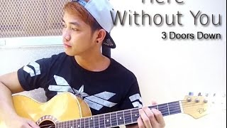 3 Doors Down - Here Without You ( Guitar Fingerstyle Cover )