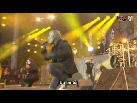 Slipknot - eyeless (Sic)nesses 2010  [HD][Legendado PT BR][Mogyab]