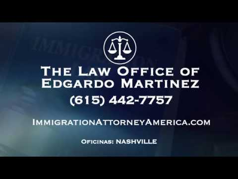 Immigration Attorney Edgardo Martinez - Spot 2 - Nashville